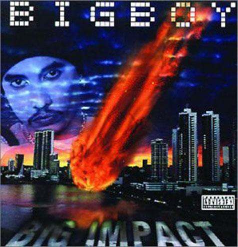 Index of /Discografias/Big Boy/Big Boy 1999 - Big Impact/